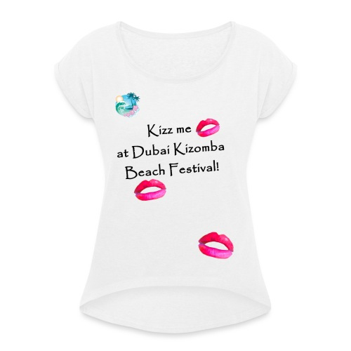 Perfect lips design black text variation 3 - Women's T-Shirt with rolled up sleeves
