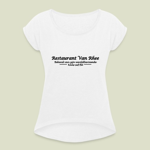 Van Rhee Kaas-suf-fle - Vrouwen T-shirt met opgerolde mouwen