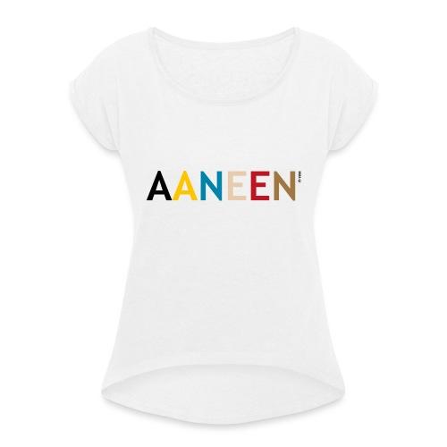 AANEEN_Alleen_Letters - Vrouwen T-shirt met opgerolde mouwen
