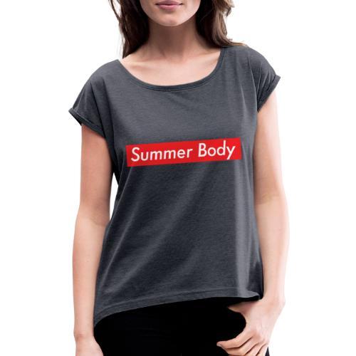 Summer Body - T-shirt à manches retroussées Femme