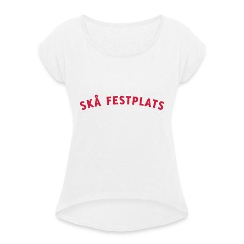 Skå Festplats Logotyp Röd - T-shirt med upprullade ärmar dam