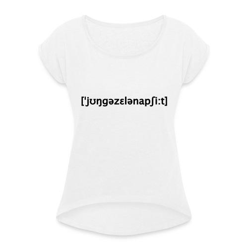 Junggesellenabschied Lautschrift - Frauen T-Shirt mit gerollten Ärmeln