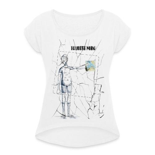 Tourist Man - T-shirt à manches retroussées Femme