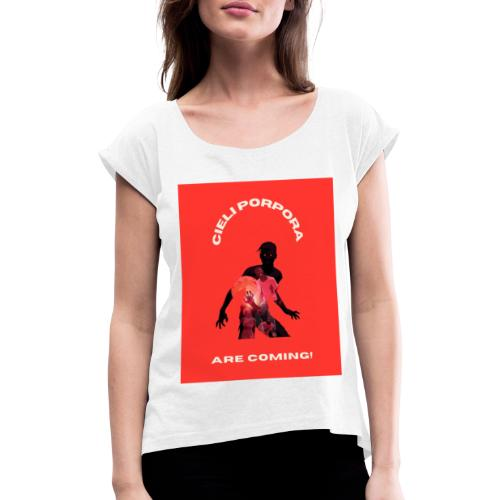 Cieli Porpora are coming! - Maglietta da donna con risvolti