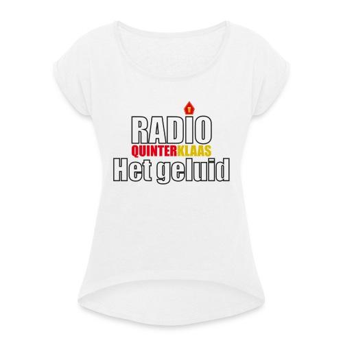 Radio Quinterklaas - Vrouwen T-shirt met opgerolde mouwen