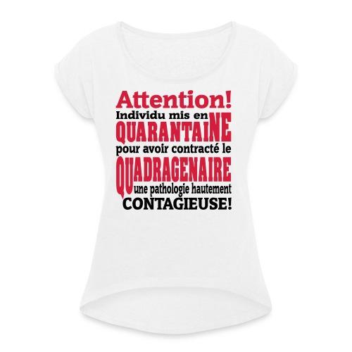 Motif logo design humour pour homme et femme - T-shirt à manches retroussées Femme