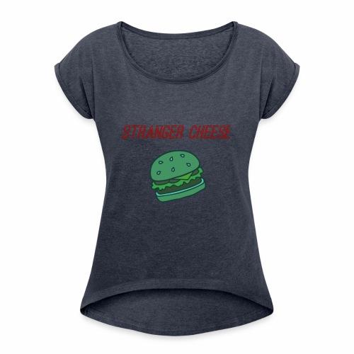 Stranger Cheese - T-shirt à manches retroussées Femme
