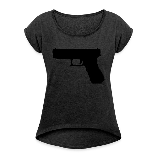 The Glock 2.0 - Women's T-Shirt with rolled up sleeves