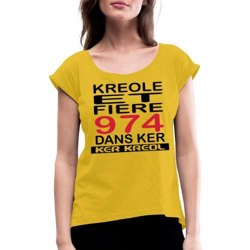 Kreole et Fiere - 974 ker kreol - T-shirt à manches retroussées Femme