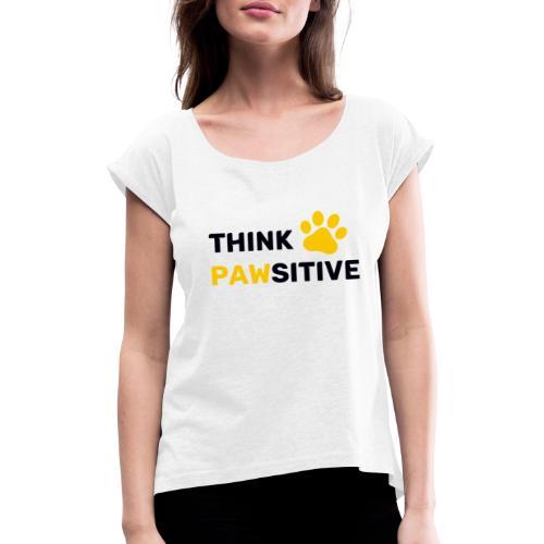 think pawsitive - T-shirt à manches retroussées Femme