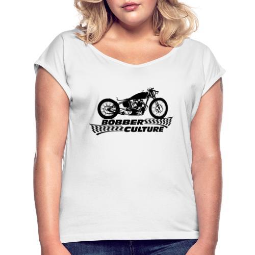Bobber Culture - Camiseta con manga enrollada mujer
