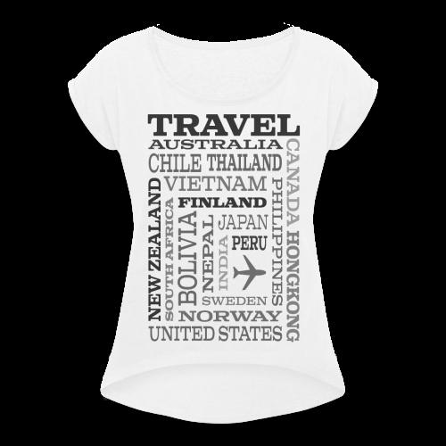 Travel Places Gray design - Naisten T-paita, jossa rullatut hihat