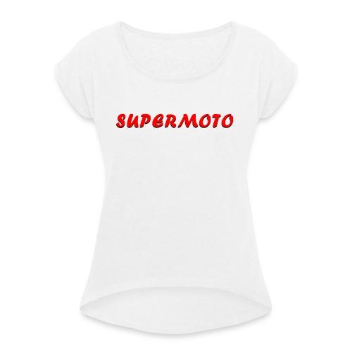 SupermotoLuvan - T-shirt med upprullade ärmar dam