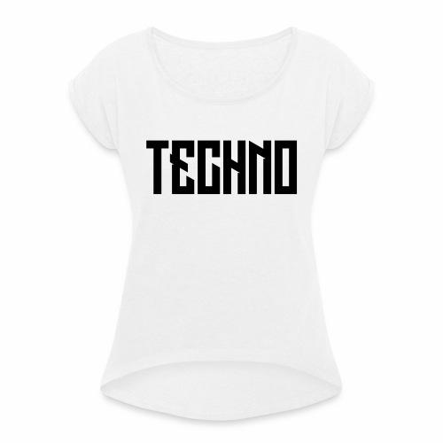 Techno_V5 - Frauen T-Shirt mit gerollten Ärmeln