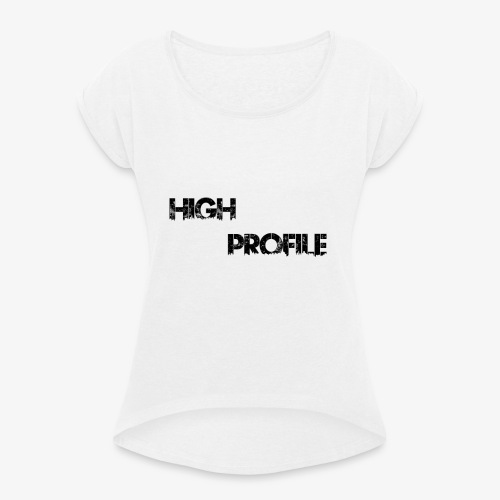 HIGH PROFILE SIMPLE - Women's T-Shirt with rolled up sleeves