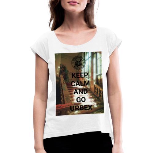 URBEX Salzburg KEEP Calm - Frauen T-Shirt mit gerollten Ärmeln