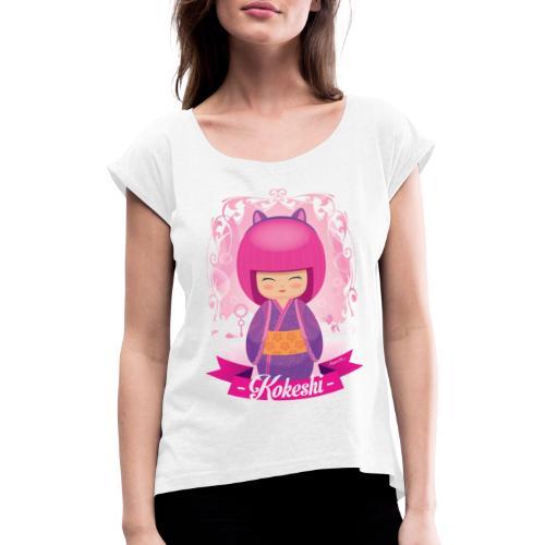 Kokeshi mod.3 - Frauen T-Shirt mit gerollten Ärmeln