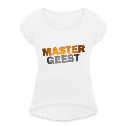 Mastergeest T-Shirt met lange mouwen - Vrouwen T-shirt met opgerolde mouwen