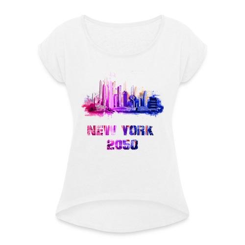 New York 2050 - T-shirt à manches retroussées Femme