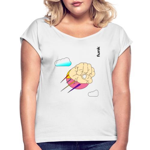 WTFunk - LIMITED EDITION - Fist - - Frauen T-Shirt mit gerollten Ärmeln