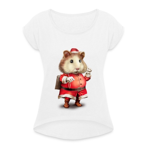 SANTA HAMSTER - Women's T-Shirt with rolled up sleeves