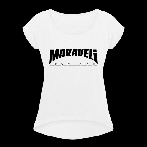 Makaveli the Don - Frauen T-Shirt mit gerollten Ärmeln