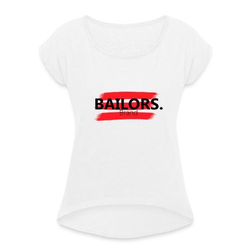 Bailors Brand painted - Vrouwen T-shirt met opgerolde mouwen