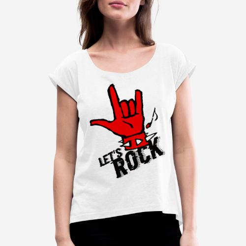Rockmusik Metal - Frauen T-Shirt mit gerollten Ärmeln