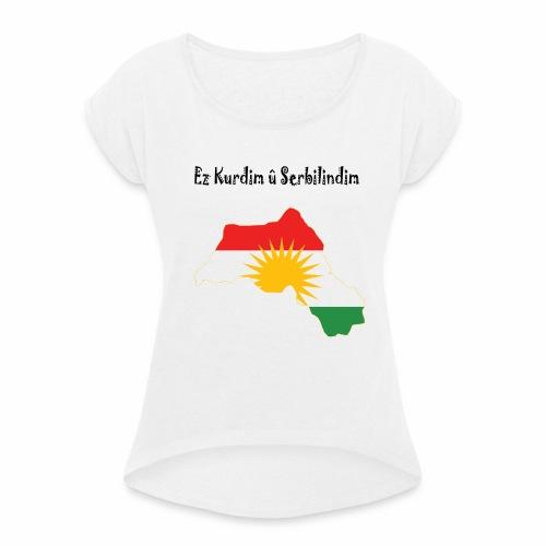 Ez kurdim u serbilindim - T-shirt med upprullade ärmar dam