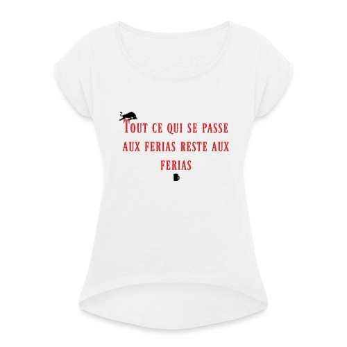 Férias - T-shirt à manches retroussées Femme