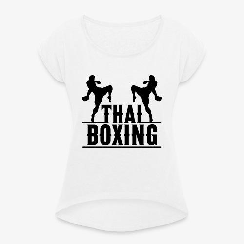 Muay Thai - Camiseta con manga enrollada mujer