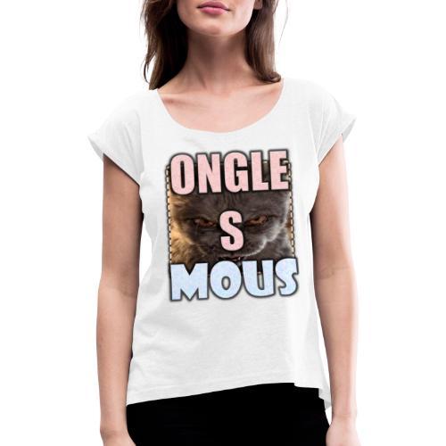 ONGLES MOUS - T-shirt à manches retroussées Femme
