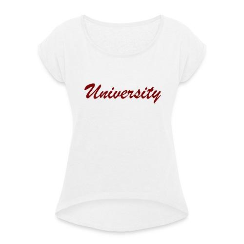 University - Frauen T-Shirt mit gerollten Ärmeln