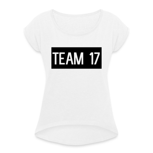 Team17 - Women's T-Shirt with rolled up sleeves