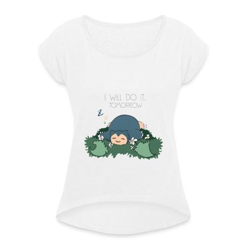 Lazy Ronflex - T-shirt à manches retroussées Femme