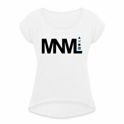 MNML Schrift Symbole Logo minimalistisch Text Icon - Frauen T-Shirt mit gerollten Ärmeln