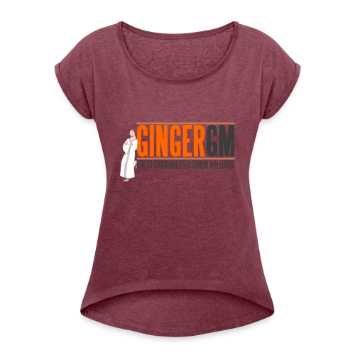 Ginger GM Logo - Women's T-Shirt with rolled up sleeves