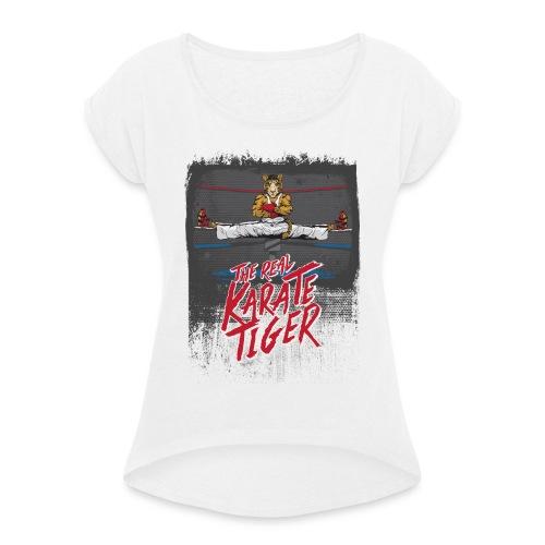 KARATE TIGER - Frauen T-Shirt mit gerollten Ärmeln
