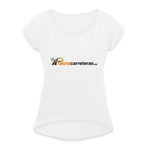 Tecnocarreteras - Camiseta con manga enrollada mujer