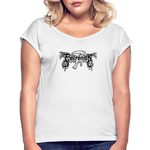 Paerdition teksti - Naisten T-paita, jossa rullatut hihat