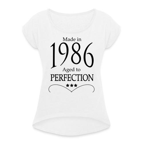 Made in 1986 - Frauen T-Shirt mit gerollten Ärmeln