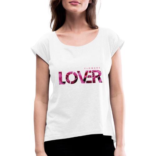 Flowers Lovers - Rose - Maglietta da donna con risvolti
