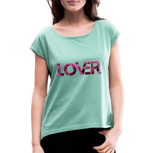Flowers Lovers - Rose - Maglietta da donna con risvolti