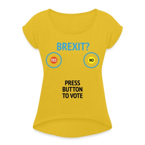 Brexit: Press Button To Vote - Dame T-shirt med rulleærmer
