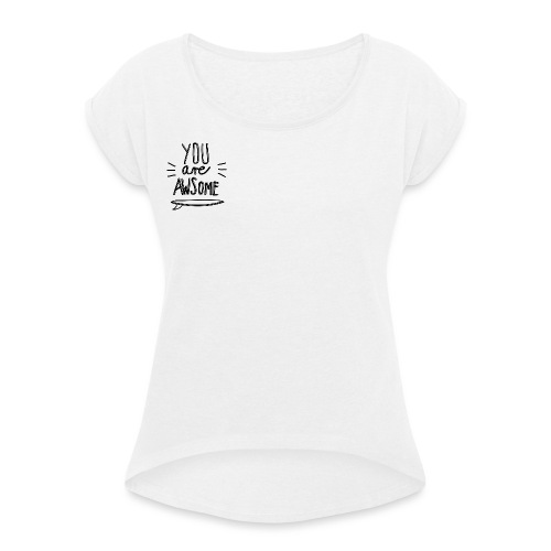 YouAreAwsome Surfboard - Women's T-Shirt with rolled up sleeves