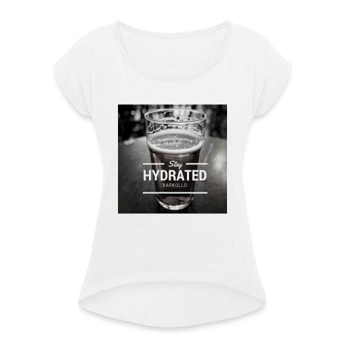 Stay Hydrated beer - Maglietta da donna con risvolti