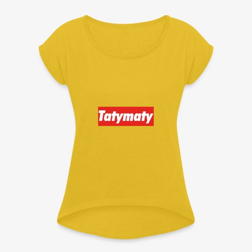 TatyMaty Clothing - Women's T-Shirt with rolled up sleeves