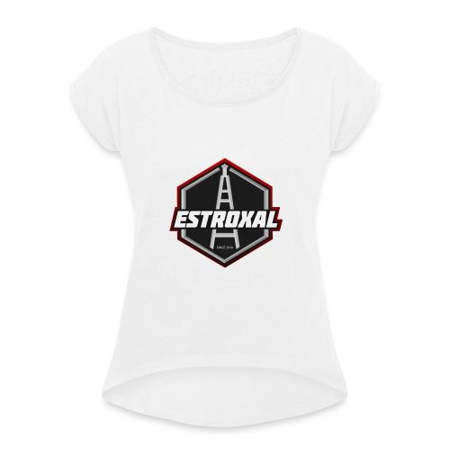 Estroxal - Logo - Naisten T-paita, jossa rullatut hihat