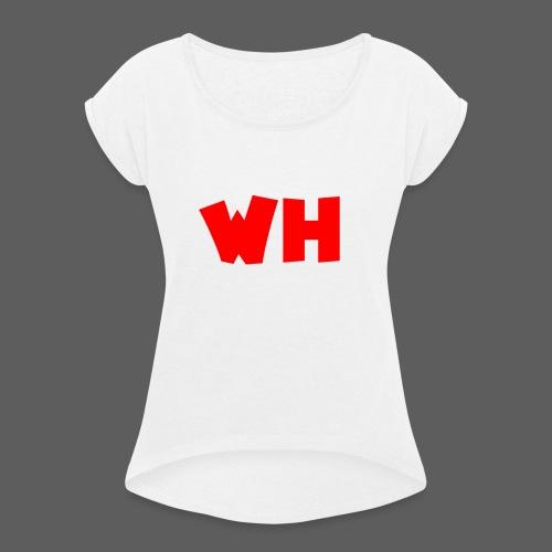 WH - Vrouwen T-shirt met opgerolde mouwen
