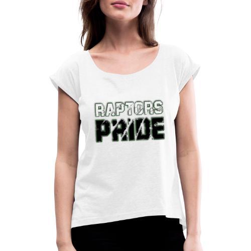 Raptors Pride - weiß/schwarz - Frauen T-Shirt mit gerollten Ärmeln